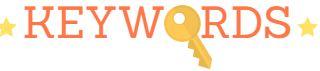 Keywords / expressions clés : comment les choisir et les organiser