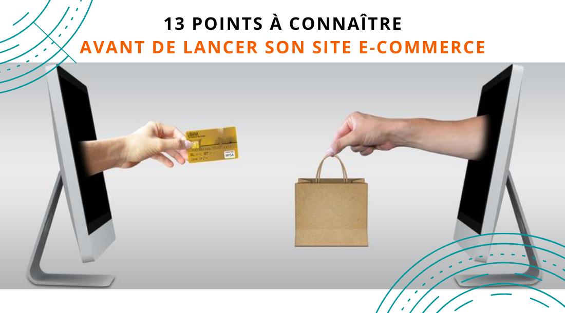 Créer site e-commerce - 13 points à connaître avant de lancer son site e-commerce en ligne - agence web 3SC Global Services